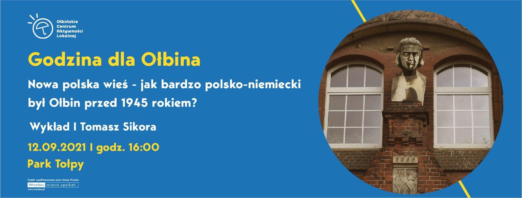 obraz niebieskie tło żółty napis godzina dla ołbina w lewym górnym rogu logo ołbińskiego centrum aktywności lokalnej po prawej fragment starego domu z oknem
